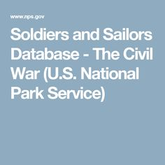 Soldiers and Sailors Database - The Civil War (U.S. National Park Service)