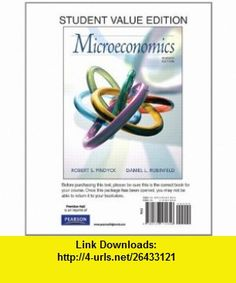 Microeconomics, Student Value Edition (7th Edition) (9780136111856) Robert Pindyck, Daniel Rubinfeld , ISBN-10: 0136111858  , ISBN-13: 978-0136111856 ,  , tutorials , pdf , ebook , torrent , downloads , rapidshare , filesonic , hotfile , megaupload , fileserve