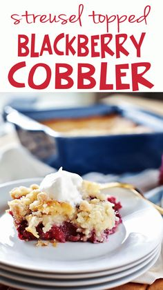 Most INCREDIBLE Blackberry Cobbler I've ever tried!!! Amazing and easy cobbler recipe by Flirting with Flavor.