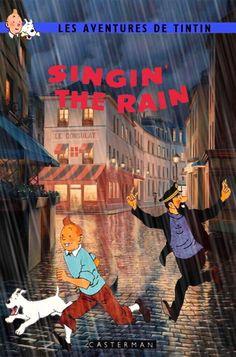 Les Aventures de Tintin - Album Imaginaire - Singin' the Rain