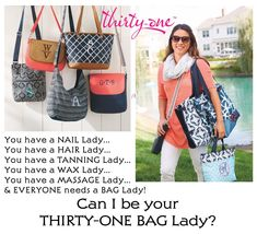 Can I be your BAG LADY? You have a lady for your... Hair, Nails, Waxing, Tanning & Massage. You NEED A BAG LADY TOO! I LOVE the new Thirty-One Spring Prints... Bloomin' Bouquet, Diamond Straw, Dragonfly Daze, Light Grey Crosshatch, Dandelion Dream, Ditty Dot, Fab Flourish, Grey Brush Strokes, Lotta Colada, Navy Starfish Splash, Calypso Coral Pebble, Dash of Plaid Pebble, Dotty Hexagon, Midnight navy Pebble, Patio Pop, Sparkling Squares and Woven Stripe. Check them out online at MyThirtyOne.