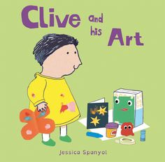 Book #281 - Clive and His Art by Jessica Spanyol