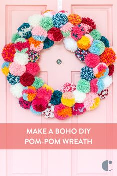 If you're ready to go boho with your holiday decor, then you should make this colorful DIY pom-pom wreath. decor diy crafts Make a Bright and Colorful Boho Holiday Pom-Pom Wreath Craft Stick Crafts, Yarn Crafts, Diy And Crafts, Decor Crafts, Cardboard Crafts, Sewing Crafts, Pom Pom Wreath, Diy Wreath, Yarn Pom Poms