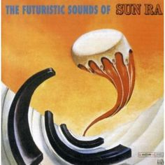Shop The Futuristic Sounds of Sun Ra [LP] VINYL at Best Buy. Find low everyday prices and buy online for delivery or in-store pick-up. Vinyl Cover, Lp Vinyl, Cover Art, Music Covers, Album Covers, Sound Of Sun, David Stone, Cool Jazz, Album Cover Design