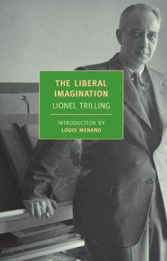 The Liberal Imagination von Lionel Trilling