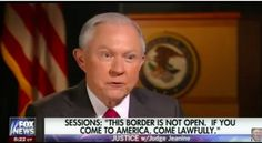 "MUST WATCH INTERVIEW! Judge Jeanine and AG Jeff Sessions On Immigration & Law: ""This border is not open! If you come to America, come legally"" [Video]"