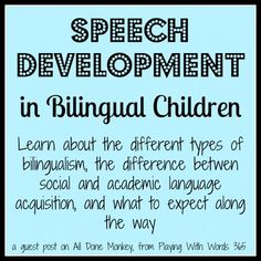 Speech Development in Bilingual Children