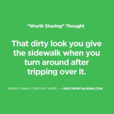 That dirty look - lol! Love these quotes! -> shutupimtalking.com