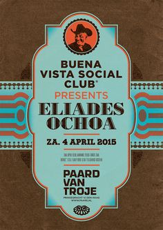 Poster for Eliades Ochoa - april 4 2015 @ Paard van Troje. Design: Spacebar.