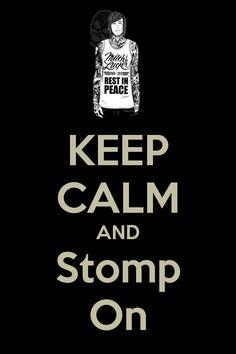 Keep Calm & Stomp On - mitch lucker