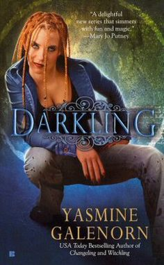 Book #3 in the Otherworld series by Yasmine Galenorn