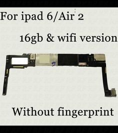 Without fingerprint Original & Unlocked For Ipad 6/Air 2 Motherboard ,WiFi Version 16GB for apple tablet PC Mainboard with ios Price: USD 218.88 | United States
