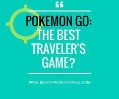 Pokemon Go : The Best Traveler's Game? http://ift.tt/2aprNI9