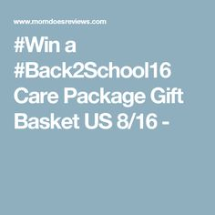 #Win a #Back2School16 Care Package Gift Basket US 8/16 -