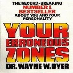 #RIP #WayneDyer Instant Download The Audio Book: YOUR ERRONEOUS ZONES! How To ELIMINATE The PSYCHOLOGICAL LIMITATIONS You PLACE On YOURSELF! by Dr. Wayne W. Dyer