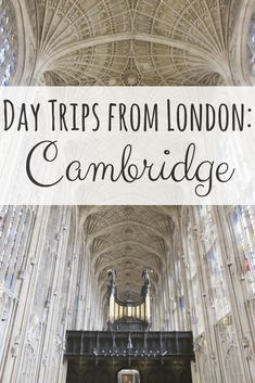 If you love history and beautiful architecture then Cambridge is the day trip you need to take from London, England. Use this as your ultimate guide to make the most of this beautiful university town!