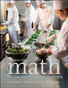 Math for the Professional Kitchen (Culinary Institute of America) by The Culinary Institute of America (CIA), http://www.amazon.com/dp/0470508965/ref=cm_sw_r_pi_dp_hxo6pb05HQ3Z5