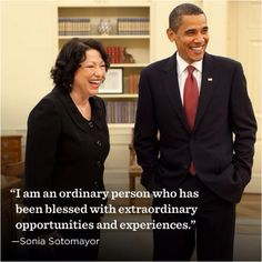 Sonia Sotomayor and President Obama Power To The People, Good People, Leadership Values, Left Right Center, Sonia Sotomayor, Hispanic Heritage Month, Liberal Democrats, Court Judge, Feminism