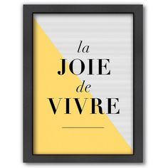 Americanflat ''La Joie de Vivre'' Yellow Framed Wall Art () (470 DKK) ❤ liked on Polyvore featuring home, home decor, wall art, vertical wall art, yellow home decor, yellow wall art, yellow home accessories and framed wall art