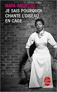 Amazon.fr - Je sais pourquoi chante l'oiseau en cage - Maya Angelou - Livres