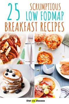 Have you been diagnosed with irritable bowel syndrome (IBS) and need to follow a low FODMAP diet? Are you lacking ideas on what to eat for breakfast? We've rounded up 25 scrumptious low FODMAP breakfast recipes to help start your day on the right foot. Click the breakfast recipe photo or name for the full instructions and more photos. #dietitian #nutritionist #lowfodmap Fodmap Breakfast, Breakfast Dessert, Dessert For Dinner, Breakfast Recipes, Fodmap Diet, Low Fodmap, Foods To Avoid, Foods To Eat, Recipe Photo