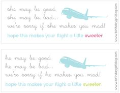 FREE printables: in flight airplane favors for the other passengers near you.   If you've ever been on a cross country flight with a wiggling, kicking, screaming baby... you're going to love me for this one.