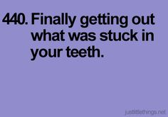 That's why I carry a variety of teeth cleaning implements in my purse!