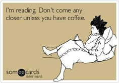 didn't know whether I should pin this on my coffee board, or my reading board; it applies to both