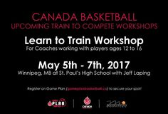 NCCP Learn to Train Basketball Coaching Workshop Set for May 5-7 at St. Paul's   Canada Basketball in partnership with Basketball Manitoba have announced details on anNCCPLearn to Train Basketball Coaching Workshop that will be hosted in WinnipegMay 5-7 2017at St. Paul's High School the Sport Manitoba Sport for Life Centre. Cost to attend the clinic is $300.00. Deadline to register isApril 28 2017. This Learn to Train course is targeted to coaches working with players ages 12-16.  It has…
