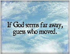 """Guess Who? Not God. (James 4:8-""""Draw close to God, and he will draw close to you."""") www.jw.org"""