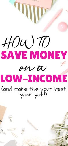 The BEST tips on saving money in 2018. This post shows you how to save money on a low-income this year to learn to budget, save more money, and have your best 2018 yet. #savemoney #budgeting