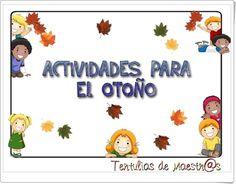 """""""Actividades para el otoño"""" es un conjunto de fichas, de mimundosabeanaranja.es, con diversas actividades del currículo con centro de interés en el otoño."""