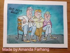 Made by Amanda Farhang. Art Impressions Stamp: Old Guys Rule, colored with Tim Holtz Distress Markers and a water brush.