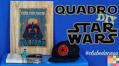 Quadro DIY Star Wars | Impressão na madeira #clubedacasa - YouTube