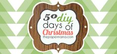 50 DIY Days of Christmas! :D