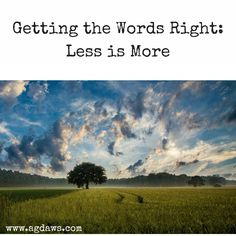 Getting the Words Right: Less is More