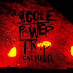 J. Cole - Power Trip [2013]
