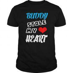 BUDDY STOLE MY HEART - TEEFORBUDDY !!! T-SHIRTS, HOODIES, SWEATSHIRT (22.99$ ==► Shopping Now)