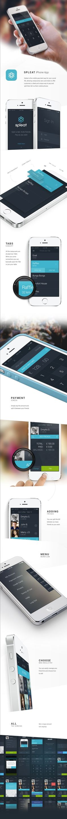 Spleat is the mobile paymtent app for your social life, allowing restaurants, bars and clubs to offer customers a sleek and unique way to pay and split their bill via their mobile phones - #app #iphone #behance: