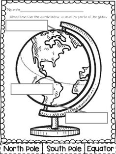 Label the Globe - FREEBIE Kindergarten. First Grade. Standards Based. Geography. Location. North Pole. South Pole. Equator. Worksheet. Desk work. Morning work. Homework.