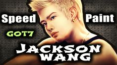 Jackson [ GOT7 ] - Speedpaint