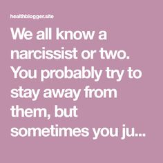 We all know a narcissist or two. You probably try to stay away from them, but sometimes you just can't. So, here is how to deal with a narcissist. Being a narcissist sounds exhausting. Like, really…