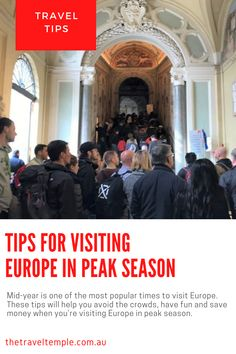 Mid-year is one of the most popular times to visit Europe. These tips will help you avoid the crowds, have fun and save money when you're visiting Europe in peak season. Travel Advice, Travel Tips, Government Website, Admission Ticket, London Tours, Trevi Fountain, Train Tickets, Seaside Towns, The Visitors