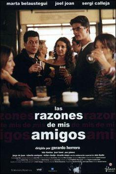 Las razones de mis amigos (2000) - FilmAffinity