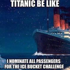 Titanic be like...