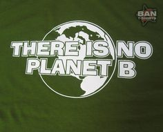 Hemp T-shirt: There is no planet B