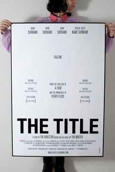 This poster is a genius parody of the monotonous way that film posters are designed.