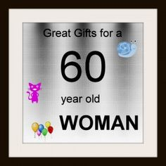 Great Gifts For A 60 Year Old Woman Christmas Adults