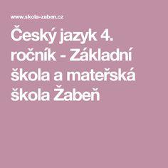 Český jazyk 4. ročník - Základní škola a mateřská škola Žabeň