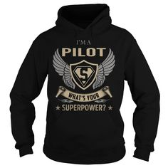 I am a Pilot What is Your Superpower Job Title TShirt